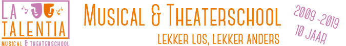 Musical en Theaterschool La TalenTia, zang, dans, drama. improvisatie en musical in Deventer